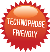 Technophobe Friendly